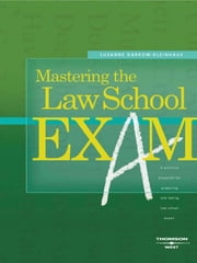 Darrow-Kleinhaus' Mastering the Law School Exam ebook by Suzanne Darrow-Kleinhaus