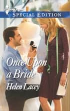 Once Upon a Bride ebook by Helen Lacey
