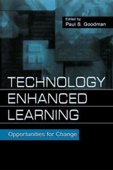 Technology Enhanced Learning - Opportunities for Change ebook by