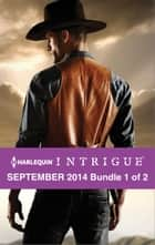 Harlequin Intrigue September 2014 - Bundle 1 of 2 ebook by Delores Fossen,Paula Graves,Cassie Miles