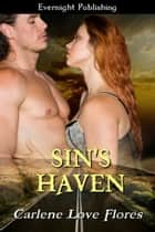 Sin's Haven ebook by Carlene Love Flores