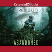 Abandoned audiobook by W. Michael Gear
