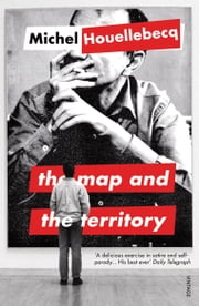 The Map and the Territory ebook by Michel Houellebecq