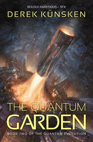 The Quantum Garden ebook by Derek Künsken
