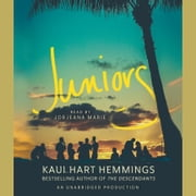 Juniors audiobook by Kaui Hart Hemmings