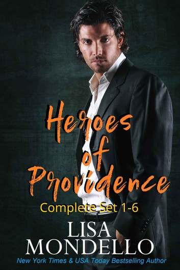 Heroes of Providence - Complete Set 1-6 ebook by Lisa Mondello