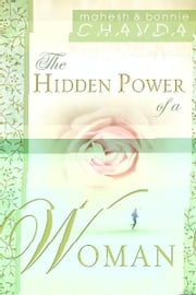 The Hidden Power of a Woman ebook by Mahesh Chavda, Bonnie Chavda