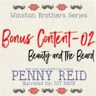 Winston Brothers Bonus Content - 02: Beauty and the Beard audiobook by