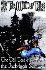 The Tall Tale of the Inch High Samurai ebook by Nick Davis