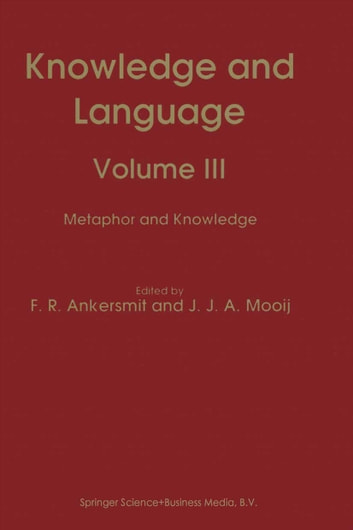 Knowledge and Language - Volume III Metaphor and Knowledge ebook by