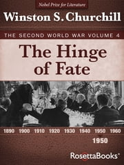 The Hinge of Fate - The Second World War, Volume 4 電子書 by Winston S. Churchill