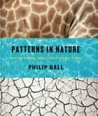Patterns in Nature ebook by Philip Ball