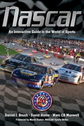 NASCAR - An Interactive Guide to the World of Sports ebook by Daniel Brush,David Horne,Marc Maxwell