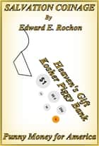 Salvation Coinage ebook by Edward E. Rochon