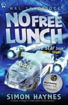 No Free Lunch ebook by Simon Haynes