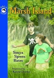 Marsh Island ebook by Sonya Bates,Kasia Charko
