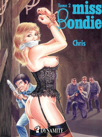 Miss Bondie #2 ebook by Chris