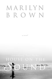 House on the Sound ebook by Marilyn Brown
