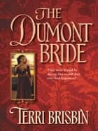 The Dumont Bride ebook by Terri Brisbin