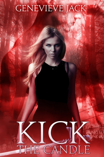 Kick The Candle ebook by Genevieve Jack