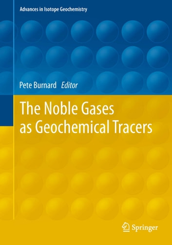 The Noble Gases as Geochemical Tracers ebook by