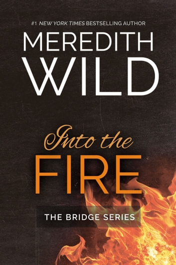 Into the fire ebook by meredith wild 1230000770613 rakuten kobo into the fire ebook by meredith wild fandeluxe Epub