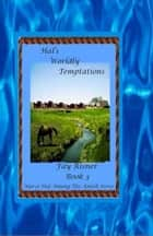Hal's Worldly Temptations: book 3 - Nurse Hal Among The Amish ebook by Fay Risner