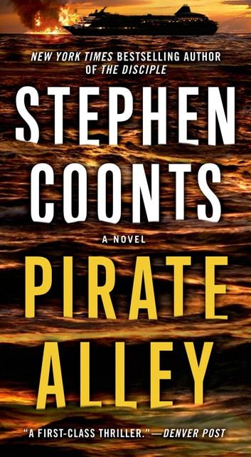 Pirate Alley - A Jake Grafton Novel ebook by Stephen Coonts
