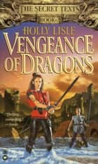 Vengeance of Dragons ebook by Holly Lisle