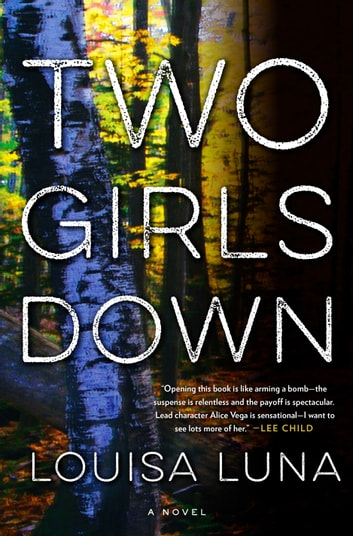 Two Girls Down - A Novel ebook by Louisa Luna