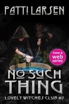 No Such Thing ebook by