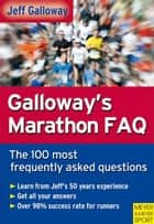 Galloway's Marathon FAQ ebook by Jeff Galloway