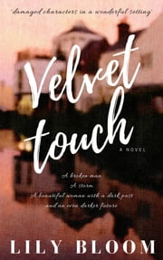 Velvet Touch ebook by Lily Bloom