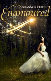 Enamoured ebook by Shannon Curtis