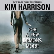 For a Few Demons More audiobook by Kim Harrison