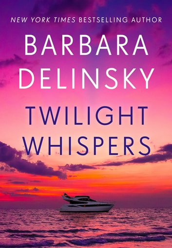Twilight Whispers ebook by Barbara Delinsky