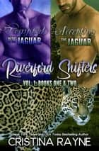 Riverford Shifters Collection: Vol. One (Books 1-2) - Riverford Shifters Collection, #1 ebook by