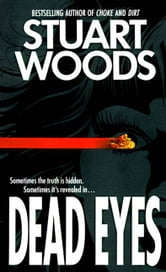 Dead Eyes - Novel, A ebook by Stuart Woods