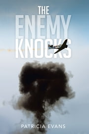 The Enemy Knocks ebook by Patricia Evans