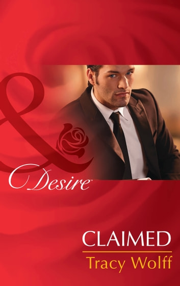 Claimed (Mills & Boon Desire) (The Diamond Tycoons, Book 1) ebook by Tracy Wolff