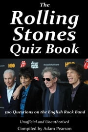 The Rolling Stones Quiz Book ebook by Adam Pearson