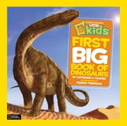 National Geographic Little Kids First Big Book of Dinosaurs ebook by Catherine D. Hughes