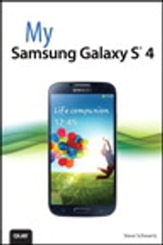 My Samsung Galaxy S 4 ebook by Steve Schwartz