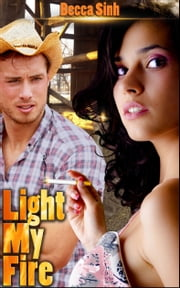 "Light My Fire (Book 15 of ""The Hazard Chronicles"") ebook by Becca Sinh"