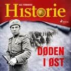 Døden i øst audiobook by All Verdens Historie