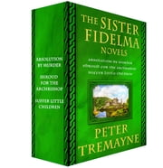 The Sister Fidelma Novels, 1-3 - Absolution by Murder, Shroud for the Archbishop, and Suffer Little Children ebook by Peter Tremayne