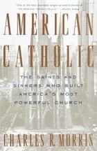 American Catholic ebook by Charles Morris