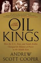 The Oil Kings ebook by Andrew Scott Cooper
