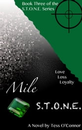 Mile S.T.O.N.E. ebook by Tess O'Connor