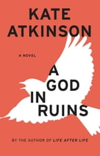 A God in Ruins, A Novel